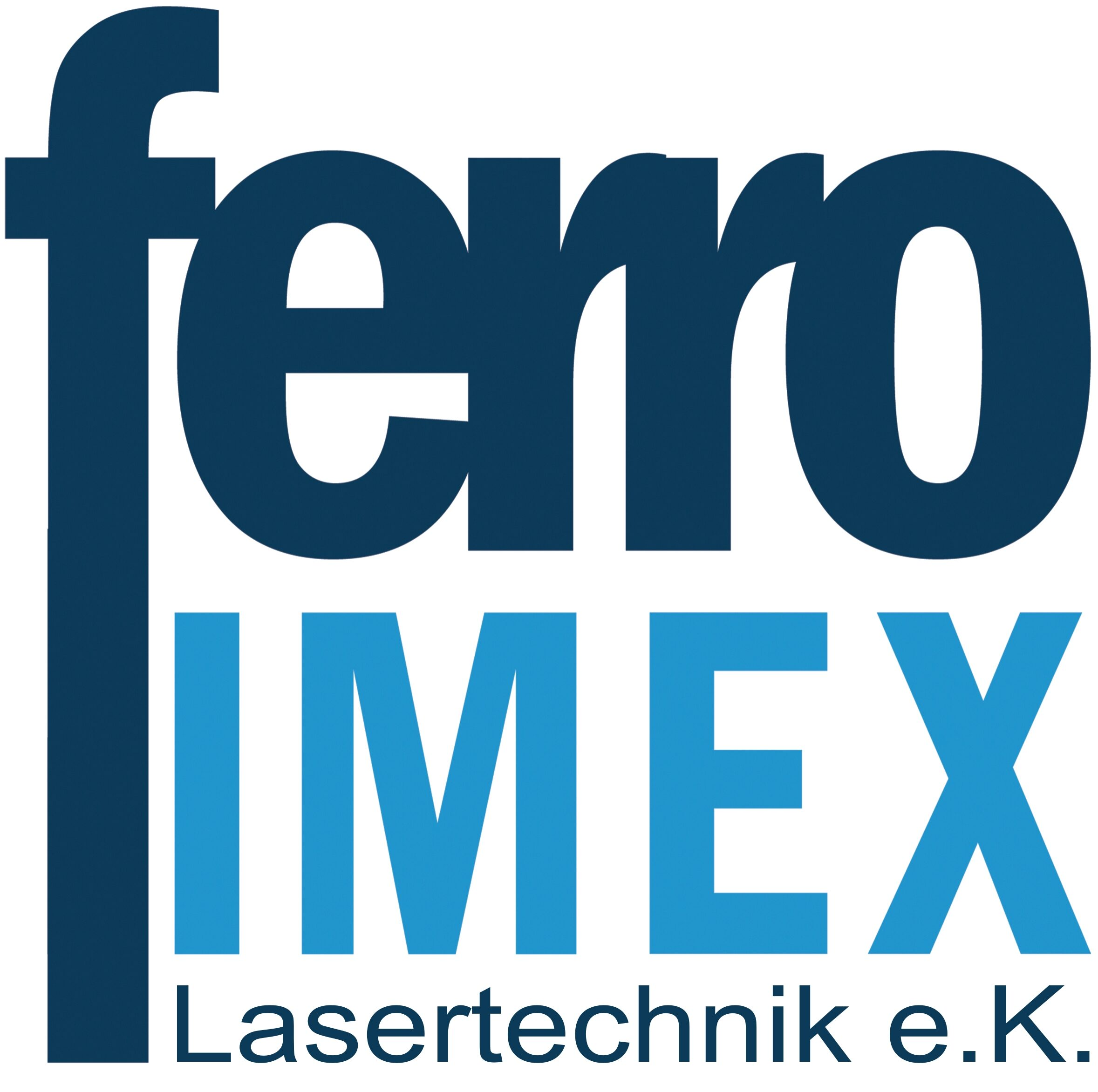 Ferro Imex Lasertechnik e.K.